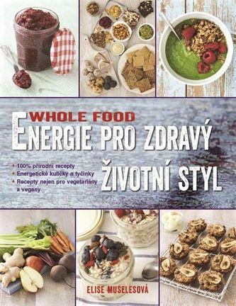 Energie pro zdravý životní styl