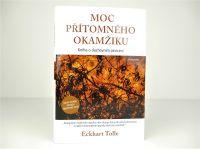 MOC PŘÍTOMNÉHO OKAMŽIKU - Eckhart Tolle