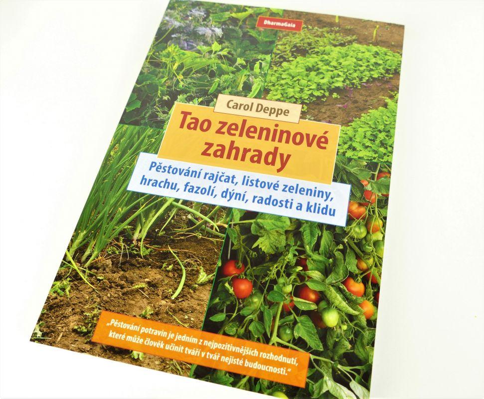 Tao zeleninové zahrady Carol Deppe