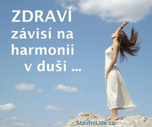 Zdraví závisí na harmonii v duši